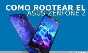 Como rootear el Asus Zenfone 2