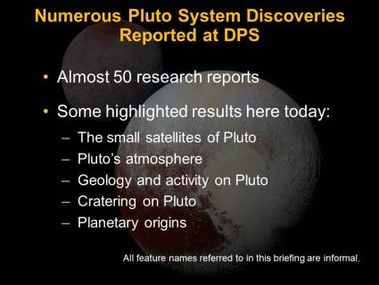 Highlights of Pluto discoveries from the DPS meeting presentation. Image Credit: NASA/Johns Hopkins University Applied Physics Laboratory/Southwest Research Institute