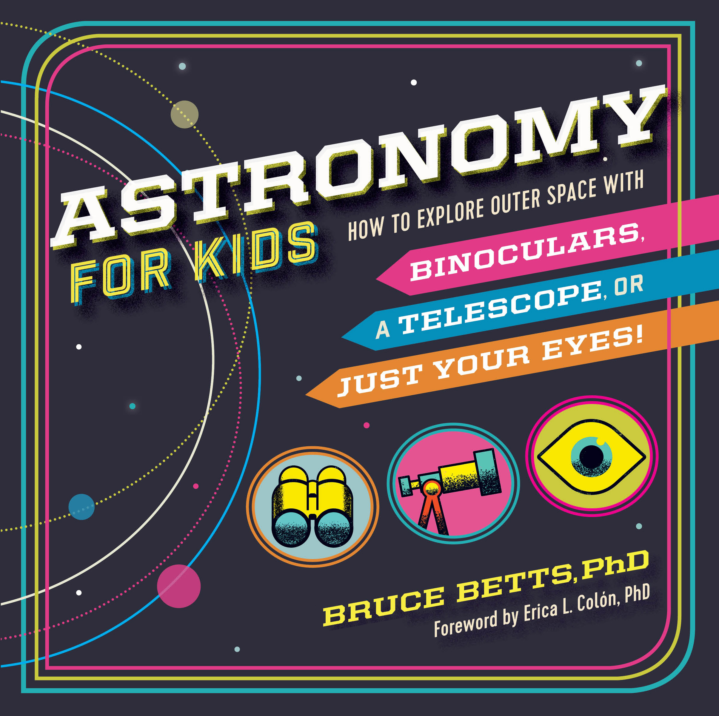 Book Announcement And Excerpt Astronomy For Kids