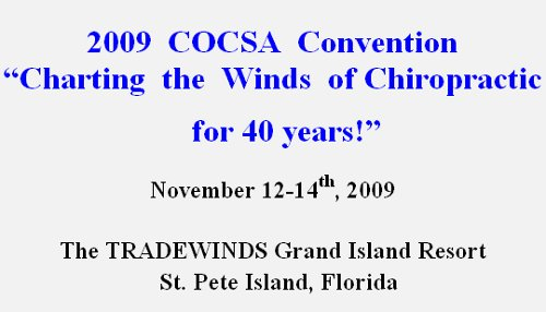 COCSA Annual Convention November 12-14th, 2009 in St. Pete Beach, Florida