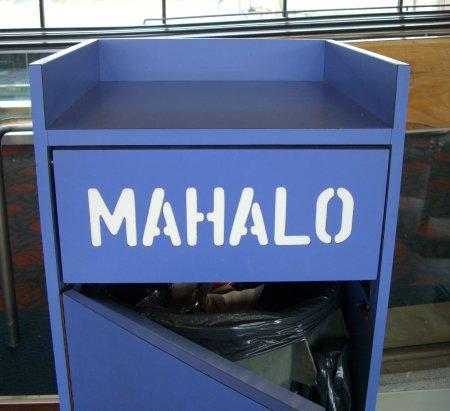 Mahalo trash