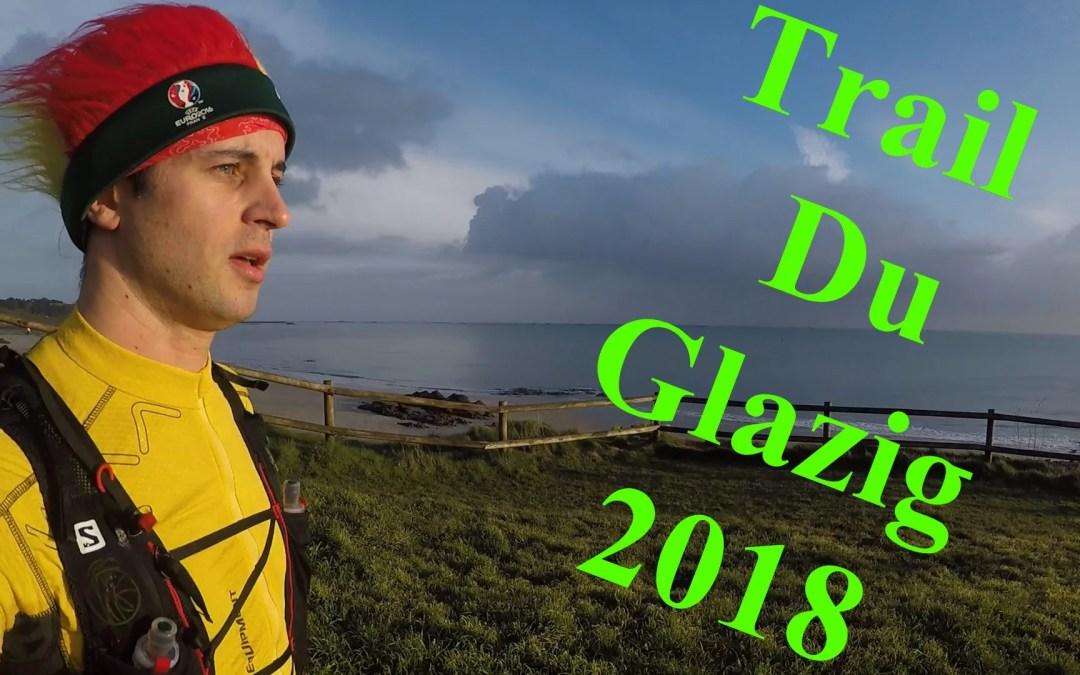 CR + Vidéo Trail du Glazig 2018