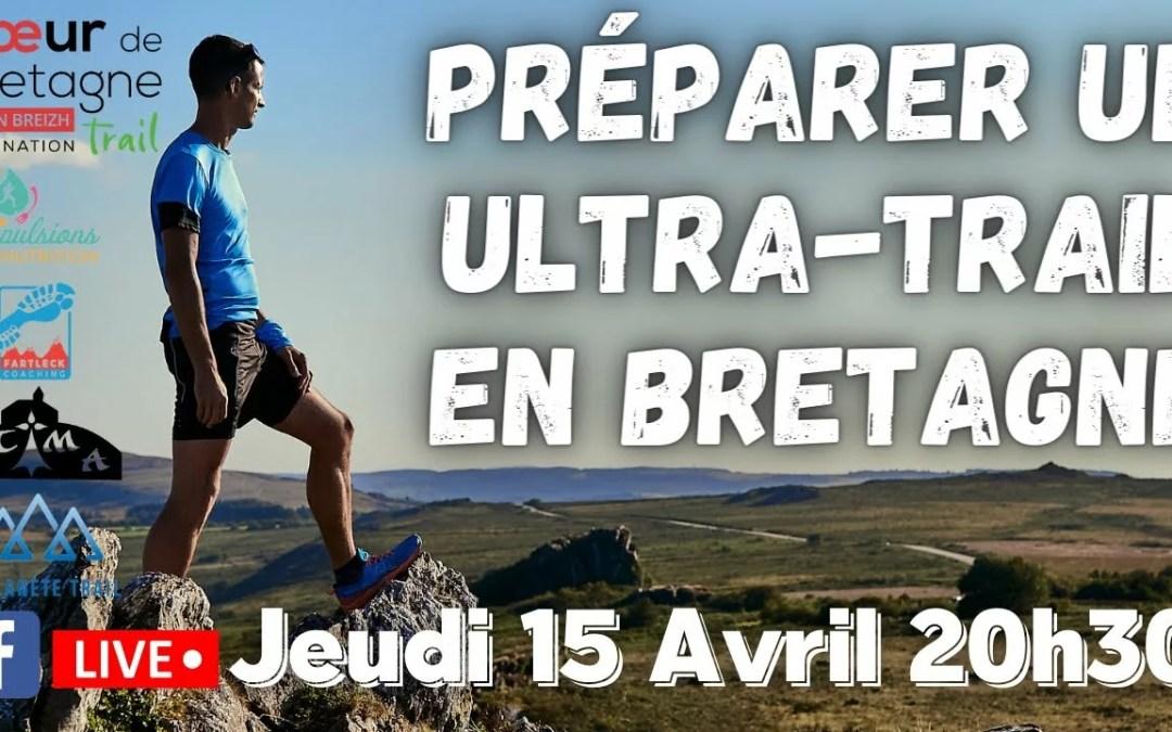 (HORS SERIE) Comment préparer un Ultra-Trail en Bretagne ?
