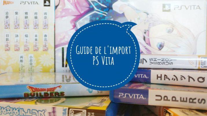 [Guide] Où et comment acheter ses jeux PS Vita en import ?