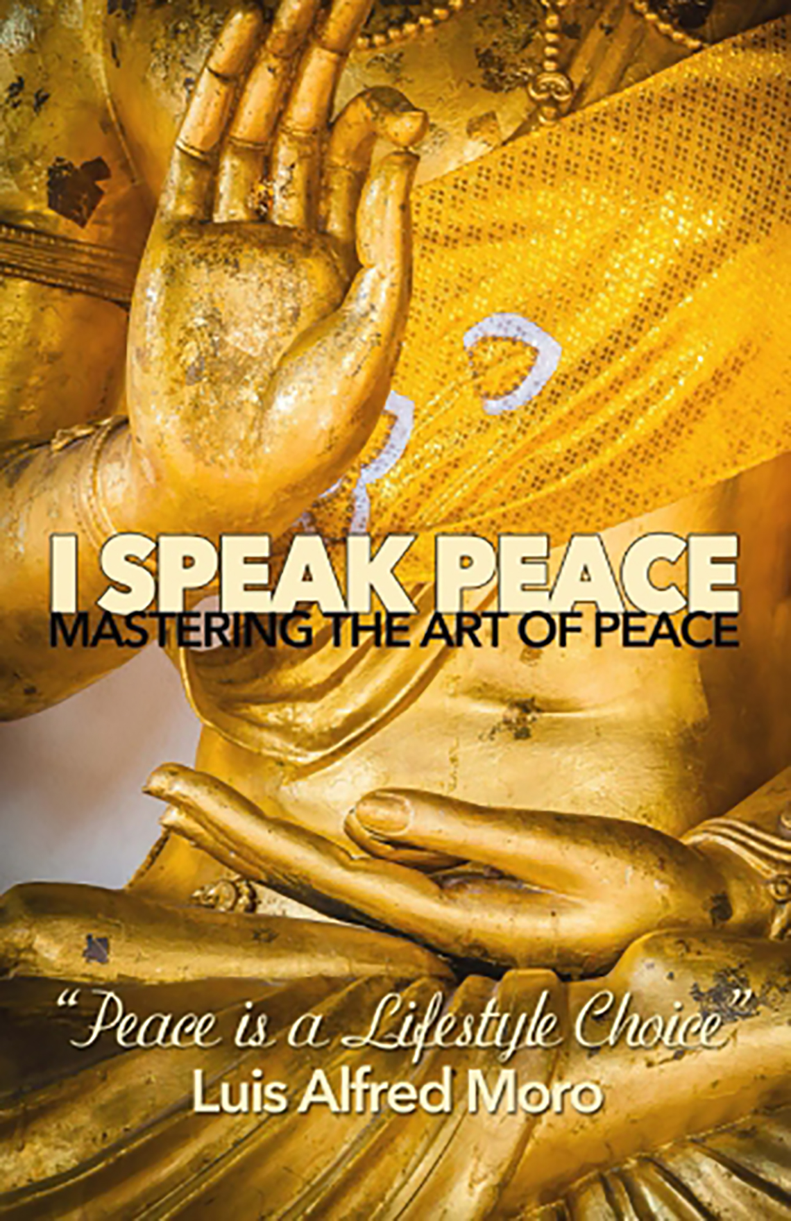 Luis Moro I speak peace book