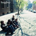 HOGGBOY – Or 8?
