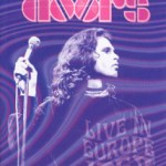 THE DOORS – Live In Europe : 1968