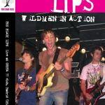 THE BLACK LIPS – Wild Men In Action