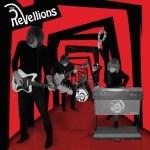 THE REVELLIONS – The Revellions