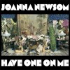 Joanna Newsom– Have One on me
