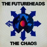 THE FUTUREHEADS – The Chaos