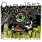 OVERNIGHT LOWS – City Of Rotten Eyes