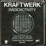 KRAFTWERK – Radioactivity