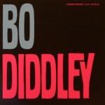 BO DIDDLEY- Bo Diddley