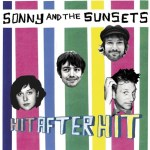 SONNY AND THE SUNSETS – Hit After Hit