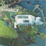 EASTERN LANE – I Said Pig On Friday
