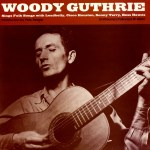 WOODY GUTHRIE – Sings Folk Songs…
