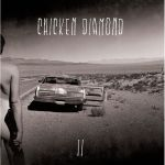 CHICKEN DIAMOND – Chicken Diamond II