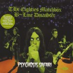 THË EIGHTIES MATCHBÖX B-LINE DISASTÊR – Psychosis Safari