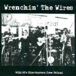 WRENCHIN' THE WIRES – Compilation
