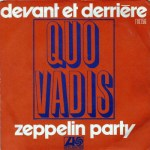 QUO VADIS. Zeppelin Party