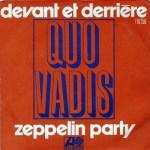 QUO VADIS. Zeppelin Party