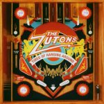 THE ZUTONS – Tired of Hanging Around