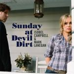 Isobel CAMPBELL & Mark LANEGAN – Sunday at Devil Dirt