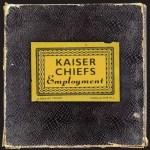 KAISER CHIEFS – Kaiser Chiefs