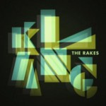 THE RAKES – Klang !
