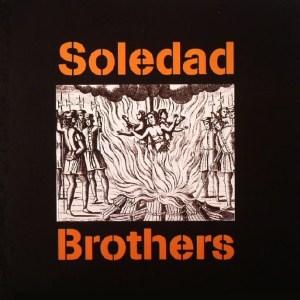 Soledad Brothers - Human Race Blues sw Soledarity