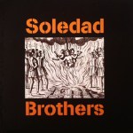 SOLEDAD BROTHERS – Master Supertone (1998) & Human Race Blues (2015)