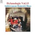 DYLANOLOGIE. Subterranean Homesick Blues