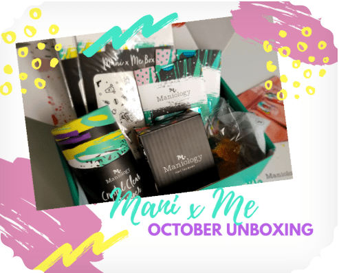 Mani X Me October 2018 Unboxing