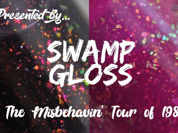 SwampGloss Outside Misbehavin'