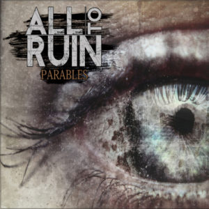 all-to-ruin-parables-cover-artwork1