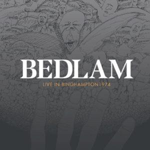 Bedlam - Live In Binghampton