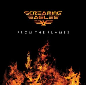 Screaming Eagles - From The Flames Cover