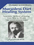 the cover of Mucusless Diet Healing System