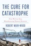 the cover of The Cure for Catastrophe