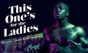 This One's For the Ladies [Official Green Band Trailer]