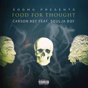 Carson Key Feat. Soulja Boy – Food For Thought
