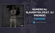"Papoose ""Numerical Slaughter"" (OFFICIAL AUDIO)"