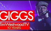 Giggs exclusive FIRE freestyle! Goes HARD!! Tim Westwood TV over 10 Years Celebration