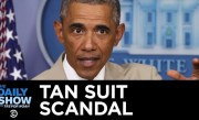 Today in Obama Scandal History: The Tan Suit | The Daily Show