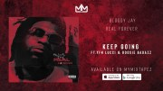 Bloody Jay Feat. YFN Lucci & Boosie Badazz – Keep Going