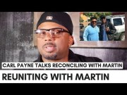 "Carl Payne On Reconciling With Martin Lawrence After Over 20 Years: ""People Grow…"""