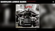 BandGang Lonnie Bands Feat. Rob Vicious – Ghetto Moshpit