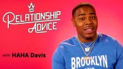 HaHa Davis On Hiding Being Broke On The First Date | Relationship Advice