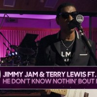 [:en]Jimmy Jam & Terry Lewis ft. Babyface: He Don't Know Nothin' Bout It[:]